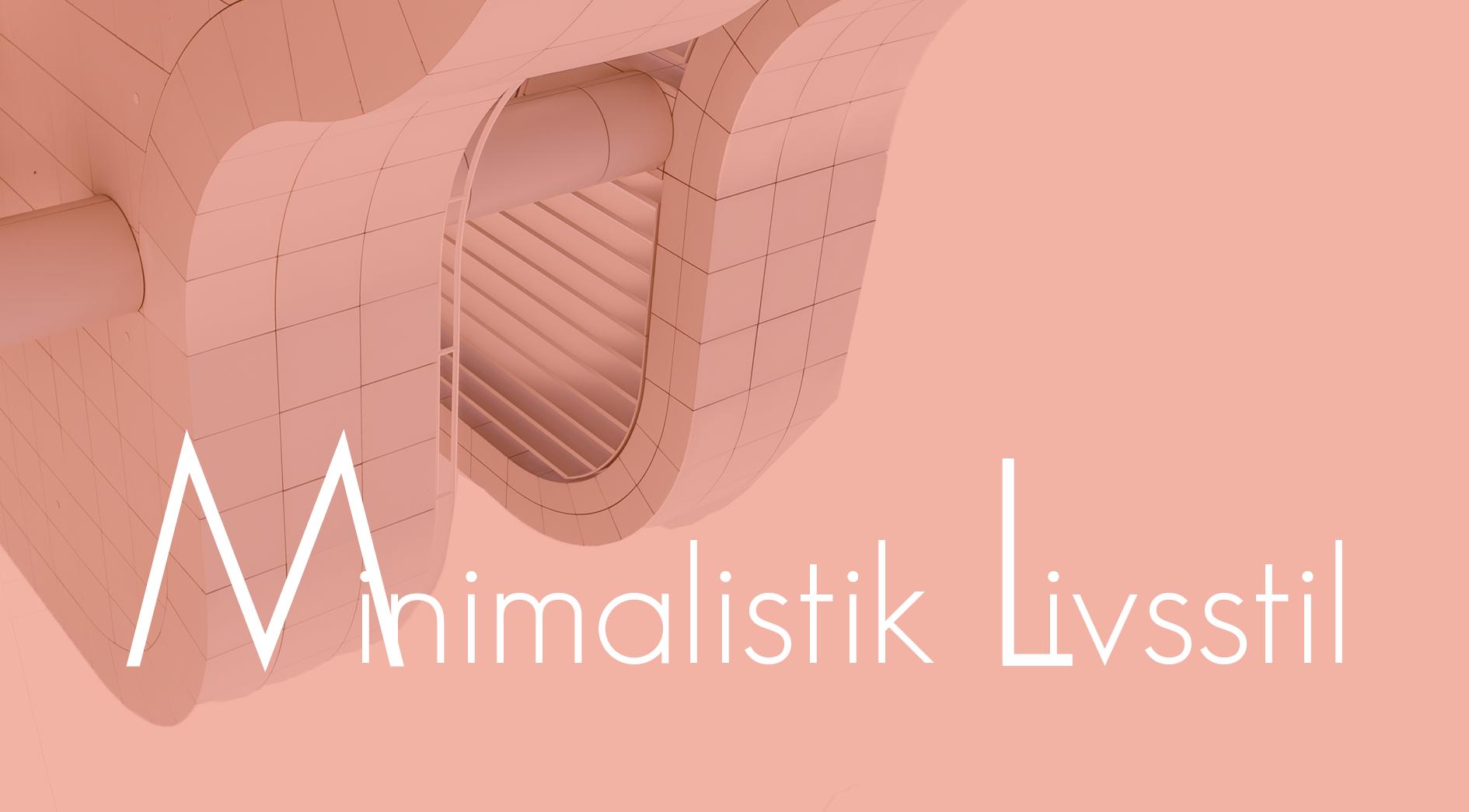Minimalistik livsstil